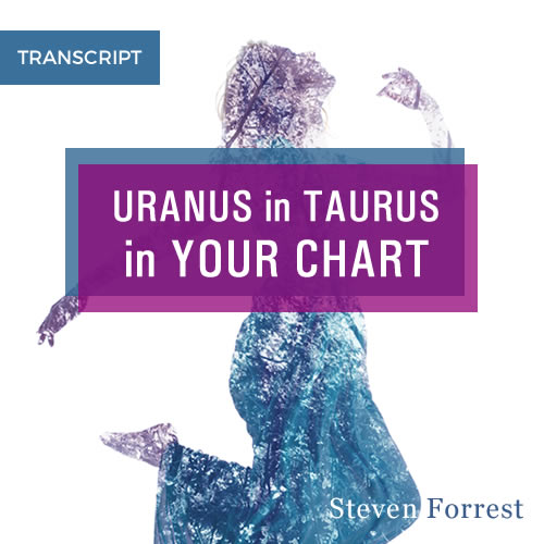Uranus in Taurus transcript