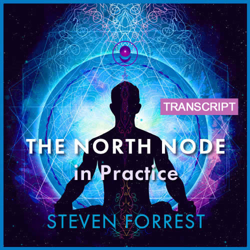 Transcript: The North Node in Practice