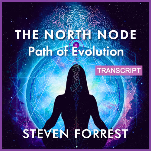 Transcript: The North Node Path of Evolution