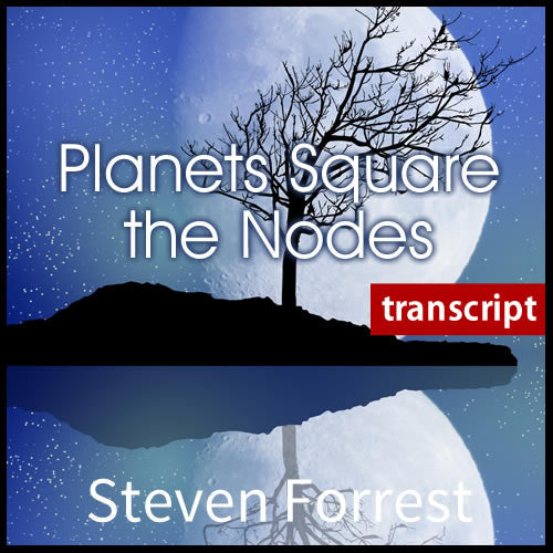 Transcript: Planets Square the Lunar Nodes