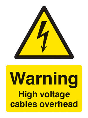 Warning high voltage cables overhead sign