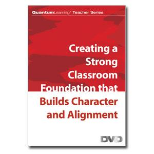 DVD: Creating a Strong Classroom Foundation