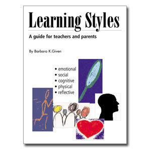 Learning Styles, A Guide for Teachers & Parents