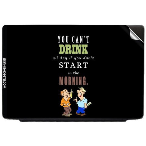 You cant drink all the dayƒ?Ý For ASUS X55U Skin