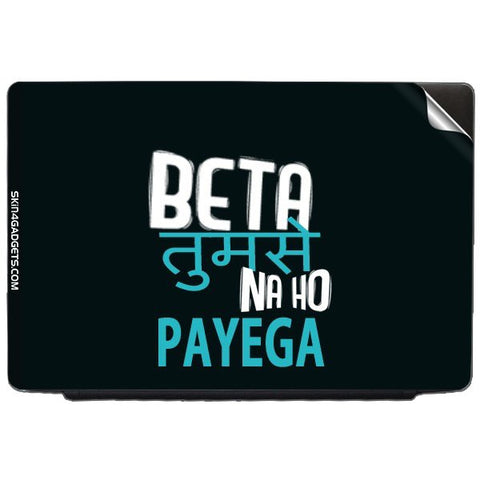 Beta tumse na ho payega For ACER TRAVELMATE 4100 Skin