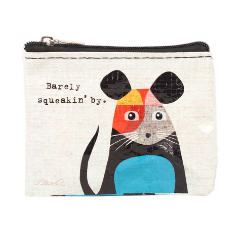 """Barely Squeakin' By"" Coin Purse"