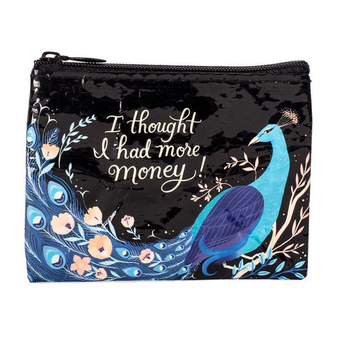 """I Thought I Had More Money"" Coin Purse"