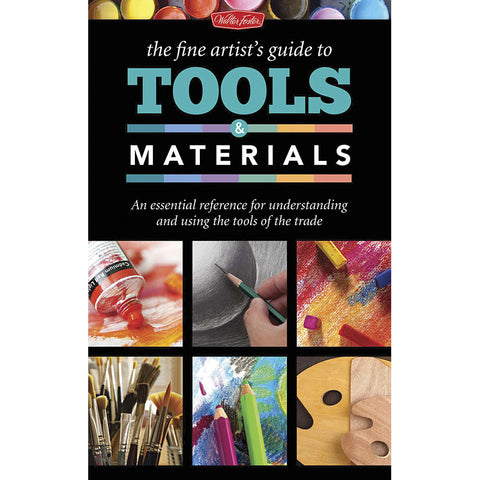 Walter Foster The Fine Artist's Guide to Tools and Materials Book - Art Nebula