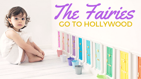 The Fairies Go To Hollywood