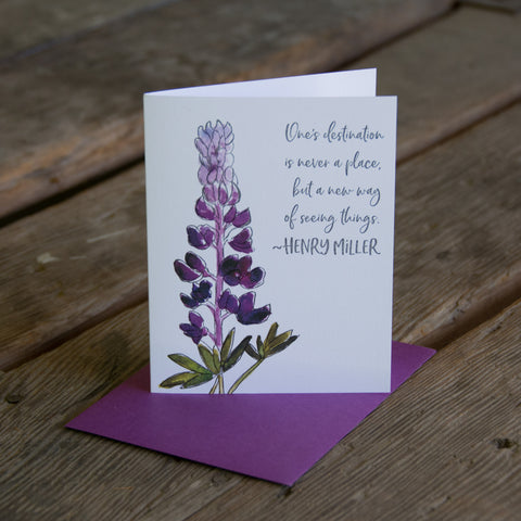 Henry Miller wildflower card, lupine wildflower, quote, letterpress printed card. Eco friendly