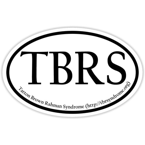 Tatton Brown Rahman Syndrome - Sticker Decal Oval Shape - TBRS Awareness