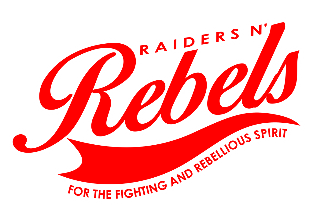We are Raiders. We are Rebels. XXVI