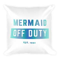 Mermaid Off Duty Square Pillow