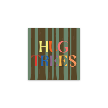 Hug Trees - Limited [Sticker] - CoLab. Print