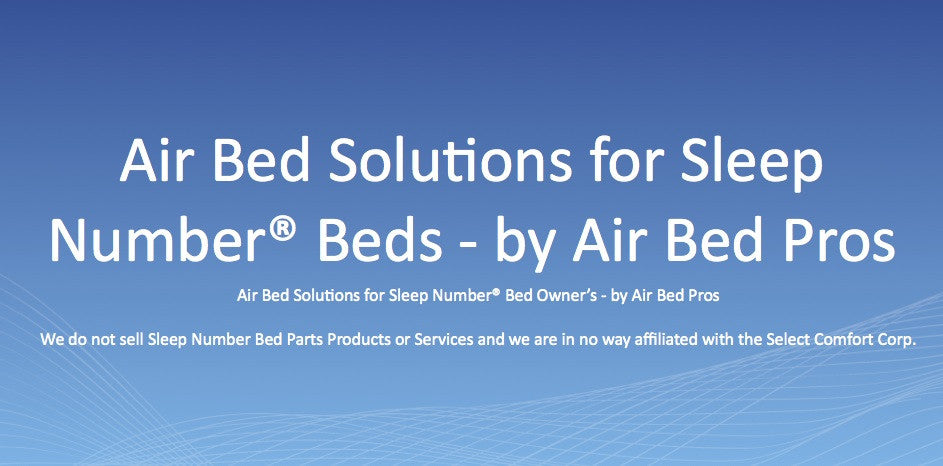 Air Bed Solutions for Sleep Number® Bed owners
