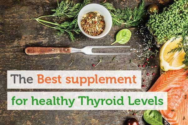 Stabilize Your Hormone with the Best Natural Thyroid Supplements