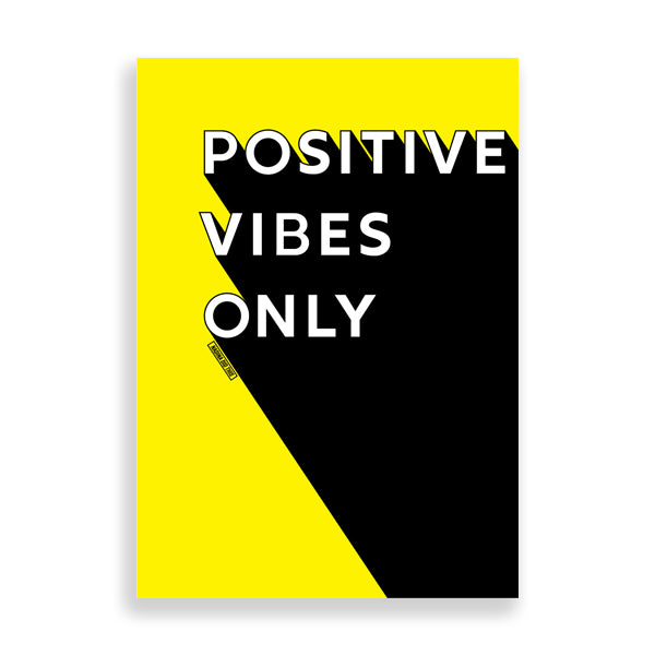 Positive Vibes Only art print by Nadina Did This
