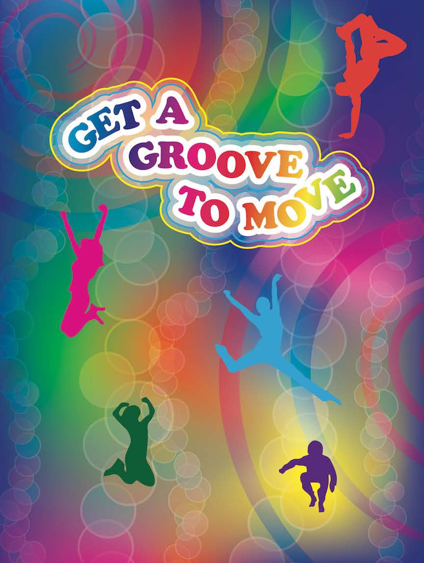 """Get A Groove to Move Exercise Poster 18"""" x 24"""" Laminated - Nutrition Education Store"""
