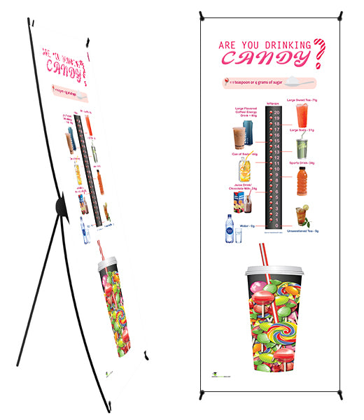 "Custom - Are You Drinking Candy? Sugar and Beverage Awareness Vinyl Health Fair Banner 24"" x 62"" on Stand - add your logo - Nutrition Education Store"