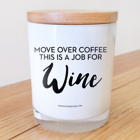 A job for Wine candle
