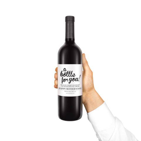 A bottle for you Custom Wine Label