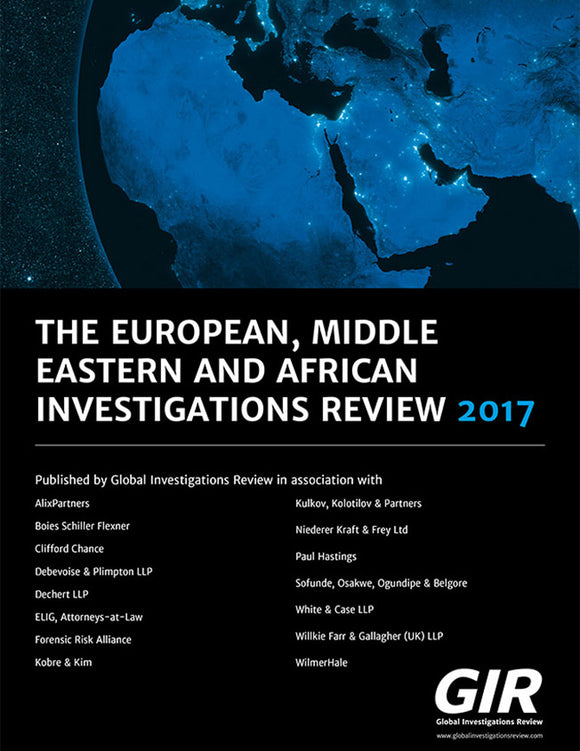 The European, Middle Eastern and African Investigations Review 2017