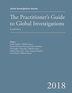 GIR's Practitioner's Guide to Global Investigations, 2nd Edition