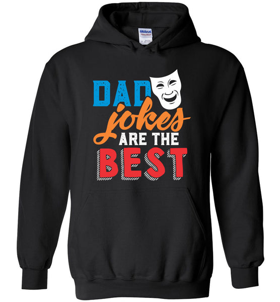 Dad Jokes are the Best - Funny Dad Pullover Hoodie