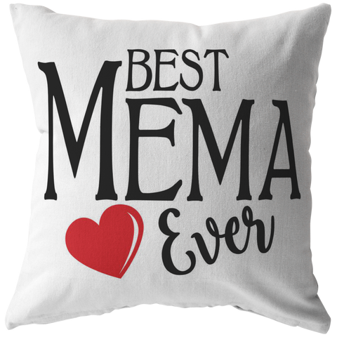 Best Mema Ever Throw Pillow