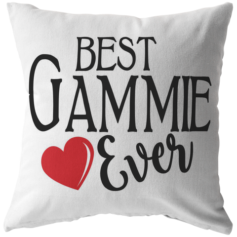 Best Gammie Ever Throw Pillow