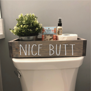 NICE BUTT: WOOD BOX