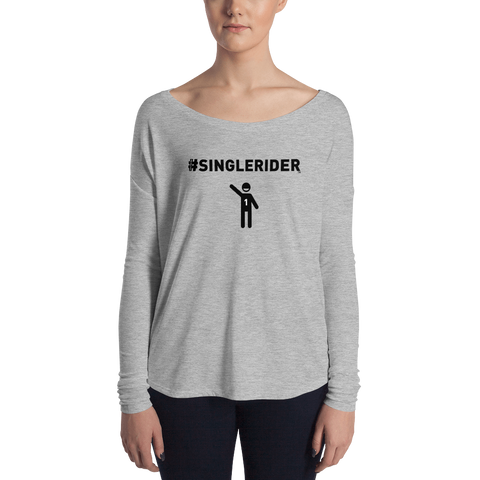 #SingleRiders Design Ladies' Long Sleeve Tee