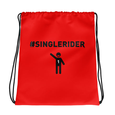 #SingleRiders Drawstring Bag