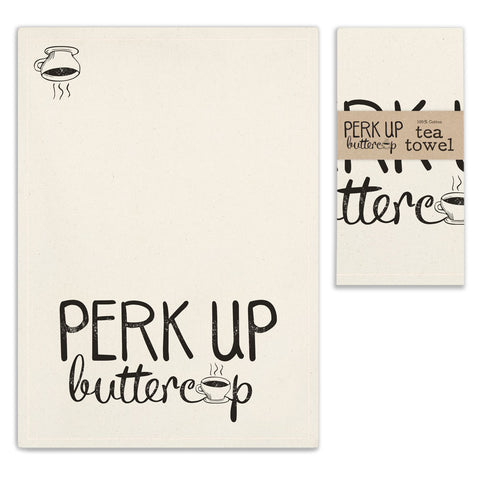Perk Up Buttercup 100% Cotton Tea Towel
