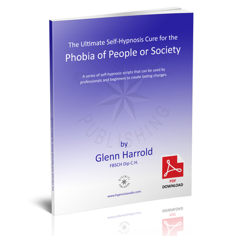 Self-Hypnosis Cure for the Phobia of People or Society (Anthropophobia) - eBook