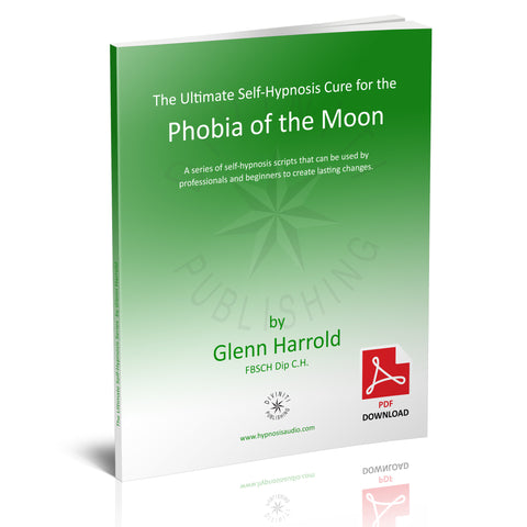 Self-Hypnosis Cure for the Phobia of the Moon (Selenophobia) - eBook