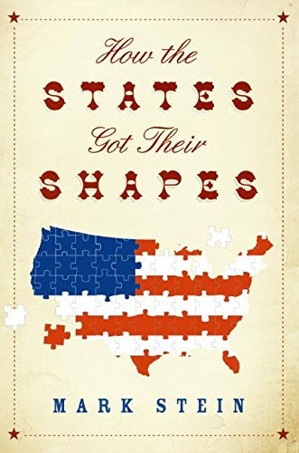 How the States Got Their Shapes [Unabridged] [Hardcover] by Stein, Mark