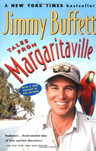 Tales from Margaritaville: Fictional Facts and Factual Fictions [Paperback] b...