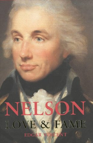 Nelson: Love and Fame [Paperback] by Vincent, Edgar
