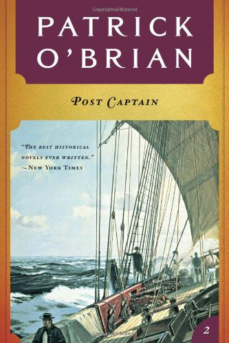 Post Captain ( Book 2 in series)  (Aubrey/Maturin Novels) [Paperback] by O'Br...