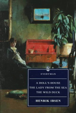 Doll's House, Lady from the Sea (Everyman's Library (Paper)) by Ibsen, Henrik