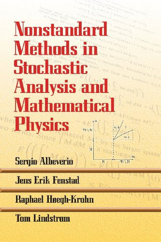 Nonstandard Methods in Stochastic Analysis and Mathematical Physics (Dover Bo...