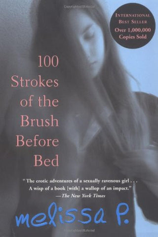 100 Strokes of the Brush Before Bed [Paperback] by P., Melissa; Venuti, Lawrence