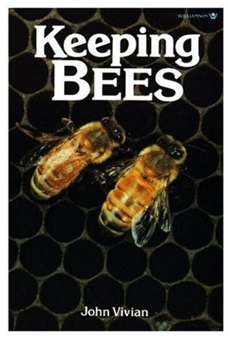 Keeping Bees by Vivian, John; Griffith, Roger; Buell, Liz