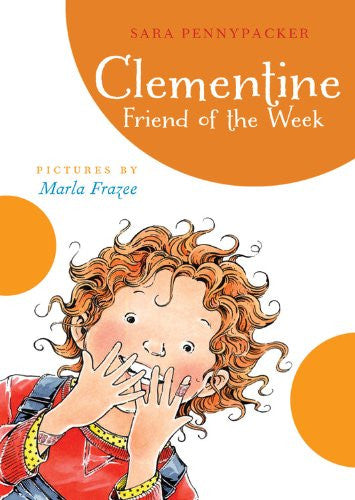 Clementine, Friend of the Week (A Clementine Book) [Paperback] by Pennypacker...