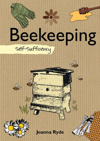 Beekeeping: Self-Sufficiency (The Self-Sufficiency Series) [Hardcover] by Ryd...