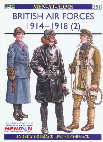 British Air Forces 1914-18 (2) (Men-at-Arms) [Paperback] by Cormack, Andrew; ...