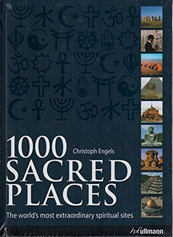 1000 Sacred Places by Engels, Christoph