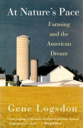 At Nature's Pace: Farming and the American Dream