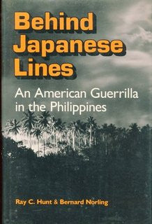 Behind Japanese Lines: An American Guerrilla in the Philippines